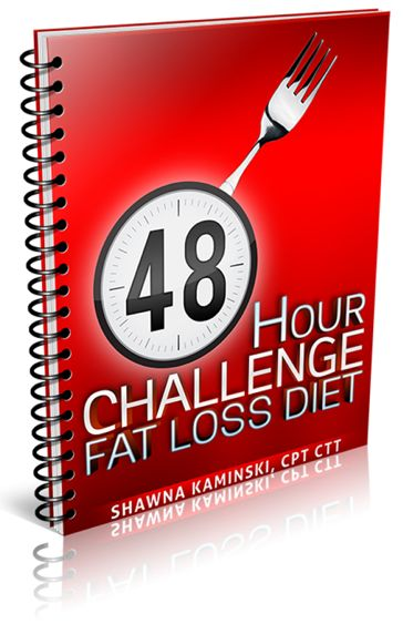 48 Hour Challenge Fat Loss Diet